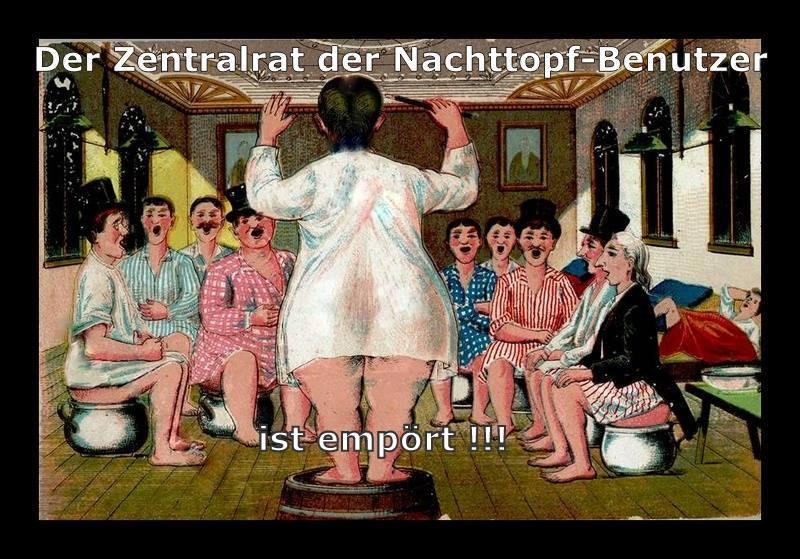 Name:  zentalrat-der-nachttopfbenutzer.jpg Hits: 109 Größe:  92,9 KB
